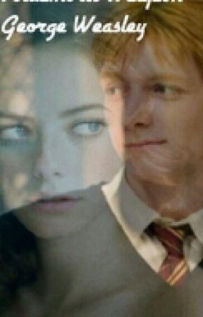 Voldemort's Weapon *George Weasley* //editing// by lucypie555