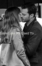 Love Like We Used To by dc_xoxx