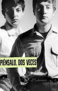 Piénsalo, dos veces. (John Lennon & Paul McCartney) cover