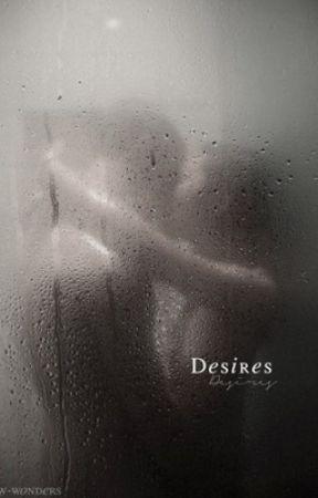 Desires by w-wonders