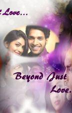 Beyond Just Love by BadmaashDil