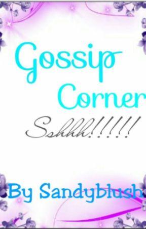 Gossip Corner by sandyblush