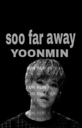 so far away|قيد التعديل| by yoongi0_