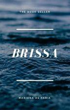 Brissa© - Fanfic (Edward Cullen) by ladyeverglow