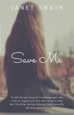 Save Me by JanetSnath
