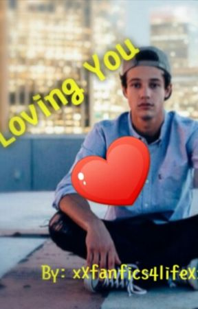 Loving you(A Gay Cameron Dallas Story) by xXfanfics4lifeXx
