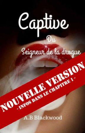 Captive du Seigneur de la Drogue by ABblackwood