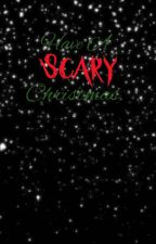 Have a Scary Christmas by tiny4741