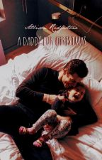 A Daddy For Christmas ✔ by svlverandgvld