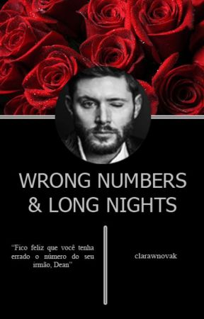 Wrong Numbers And Long Nights   Destiel ✔ by clarawnovak