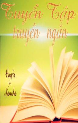 Đọc truyện Tuyển tập Truyện Ngắn-Huyền Namida