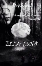 Ella Luna by Drahind