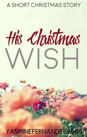 His Christmas Wish (ManxMan) A Christmas Short Story #Wattys2017 by YasmineFernandez9984