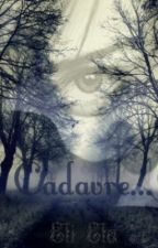 Cadavre... by EliEla