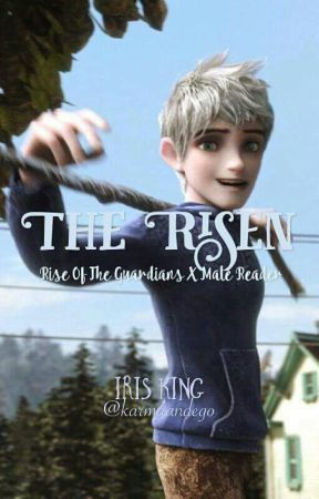 The Risen (Jack Frost x Male Reader) by karmahui