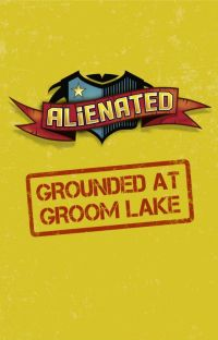 ALIENATED: GROUNDED AT GROOM LAKE cover