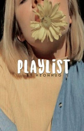✧Playlist. by dylanissues