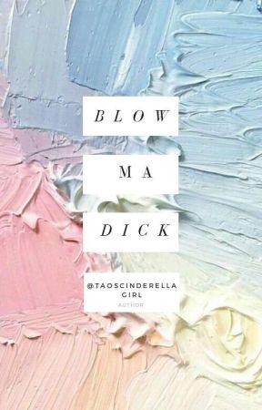 Blow ma dick »ʸᵒᵒᶰᵐᶤᶰ« by TaosCinderellaGirl