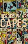 Heroes wear Capes cover