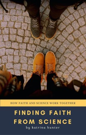 Finding Faith from Science by FollowsJesus