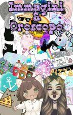 Immagini & Oroscopo by _Crazy_Squad_