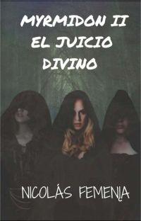El Juicio Divino [Myrmidon II ] cover