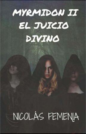 El Juicio Divino [Myrmidon II ] by Nickdans