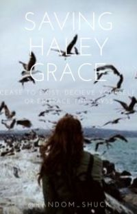 Saving Haley Grace | Book 2 cover