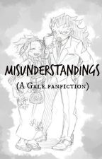 Misunderstandings: Book 1, to 'Mis' series (GaLe FanFic Fairy Tail) by Anotherdamnotaku
