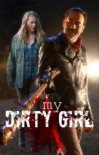 My Dirty Girl by bbgrl_