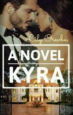 Kyra (Complete) by LeeleeKez