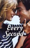 Every Second [COMPLETED] cover