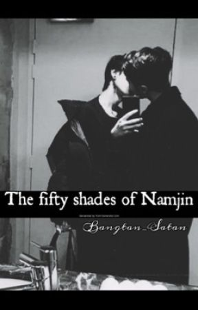 ◈The Fifty Shades of Namjin◈  Completed ✅  by Bangtan_Satan