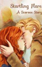 Startling Flare -A Scorose story by shutout1