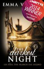 The Darkest Night. (The Dark Prince. Book 4) by LaDameBlanche