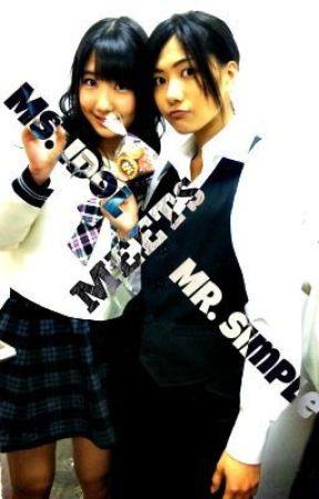 Re: Ms. Idol meets Mr. Simple by Amakuchi