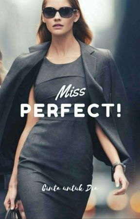 Miss PERFECT (Book 1) by maya_arisa