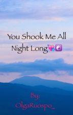 You Shook Me All Night Long by OlgaRuospo_