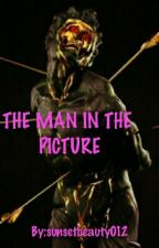 THE MAN IN THE PICTURE by sunsetbeauty012