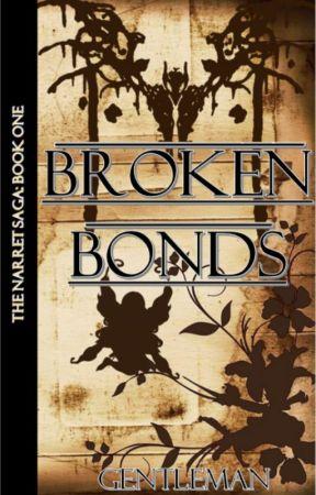 Broken Bonds [ON HOLD] by Gentleman_101