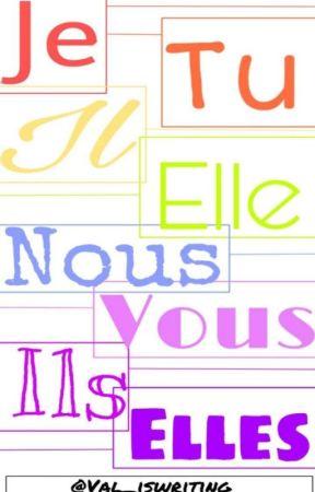 Je Tu Il Elle Nous Vous Ils Elles #FreeYourBody by lost______