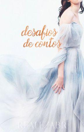 Desafios de Contos by RealezaBR