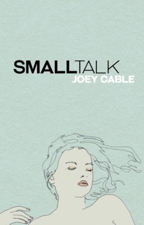 small talk by minorvice