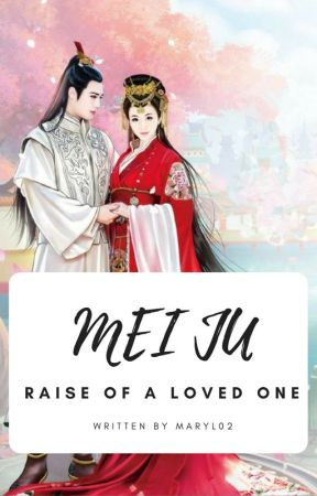 Mei Ju - Rise Of A Loved One by maryl02