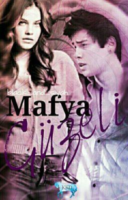 Đọc Truyện MAFYA GÜZELİ - Truyen4U.Net