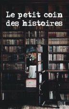 Le petit coin des histoires  by Una97411