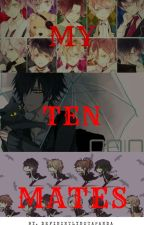 My Ten Mates(Diabolik Lovers) (Being Redone) by defiantpenguin