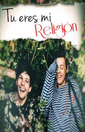 Tu eres mi religión. (Larry Stylinson) by Alejandro_R5