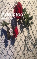 Addicted - j.g by AidyHayiesGirl
