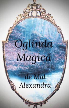 Oglinda Magică by MalAlexandra